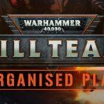 Kill Team – Organisiertes Spielen